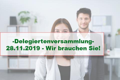 Delegiertenversammlung – 28.11.2019 – Wir brauchen Sie!